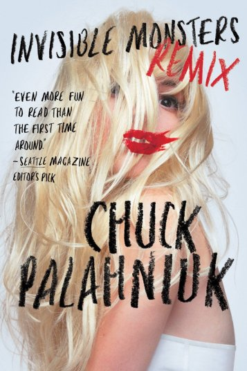 Invisible Monsters Remix Chuck Palahniuk