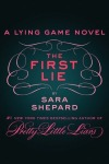 The First Lie - Sara Shepard