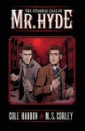 Strange Case of Mr. Hyde - Cole Haddon