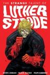 Strange Talent of Luther Strode - Justin Jordan