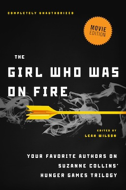 The Girl Who Was on Fire - Leah Wilson