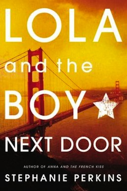 Lola and the Boy Next Door Stephanie Perkins