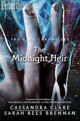 The Midnight Heir Bane Chronicles Cassandra Clare