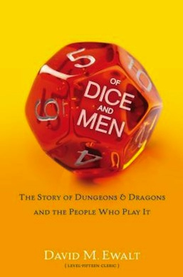 Of Dice and Men David M. Ewalt