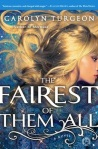 The Fairest of Them All by Carolyn Turgeon