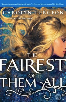 The Fairest of Them All Carolyn Turgeon