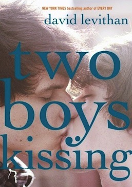 Two Boys Kissing David Levithan