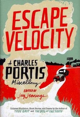 Escape Velocity Charles Portis