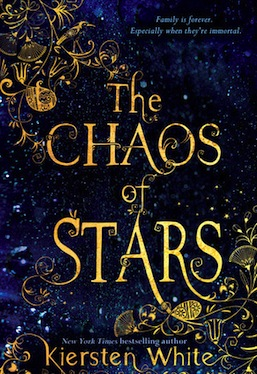 Chaos of the Stars Kiersten White