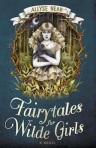 Fairytales for Wilde Girl Allyse Near