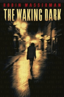 The Waking Dark Robin Wasserman