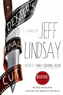 Dexter's Final Cut Jeff Lindsay