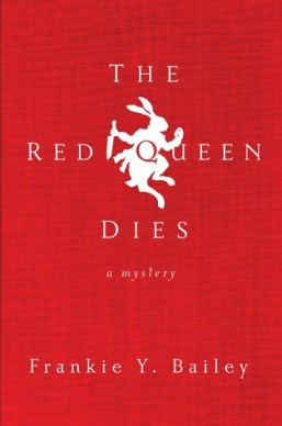 The Red Queen Dies Frankie Y. Bailey