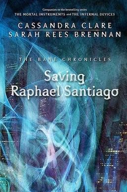 Saving Raphael Santiago Cassandra Clare