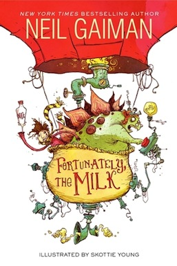 Fortunately, the Milk Neil Gaiman