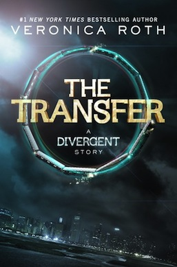 The Transfer Veronica Roth