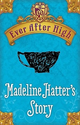 Every After High Madeline Hatter Shannon Hale