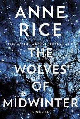 The Wolves of Midwinter Anne Rice