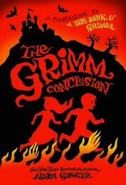 The Grimm Conclusion Adam Gidwitz