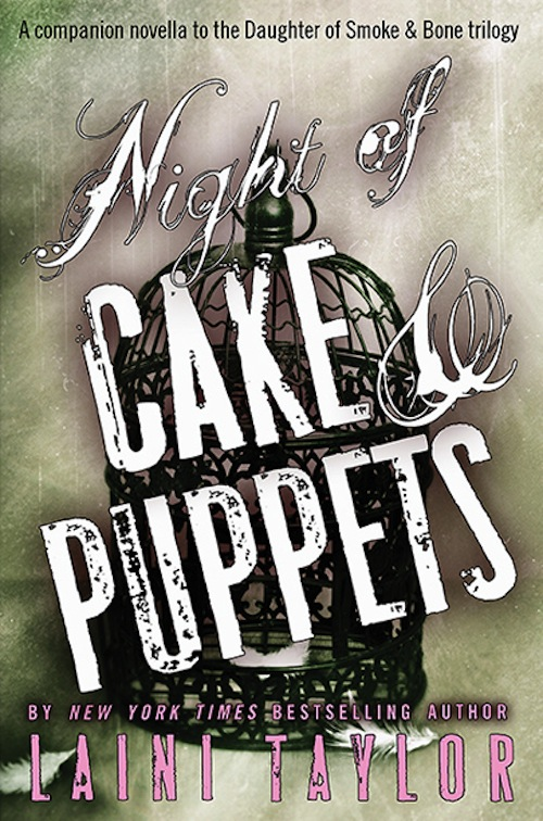 Night of Cake & Puppets Laini Taylor
