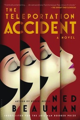 The Teleportation Accident Ned Beauman