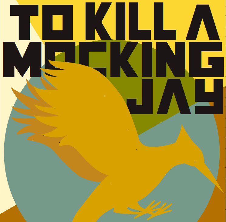 To Kill a Mockingjay