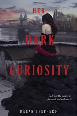 Her Dark Curiosity Megan Shepherd