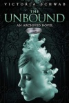 The Unbound Victoria Schwab