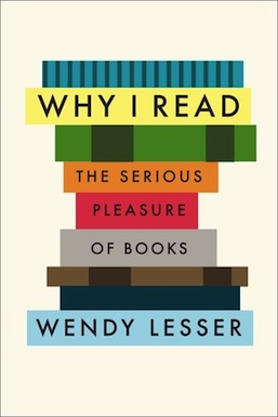 Why I Read Wendy Lesser