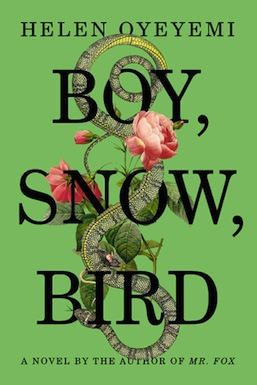 Boy, Snow, Bird Helen Oyeyemi