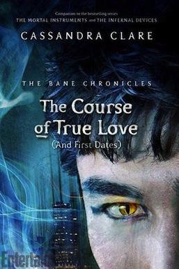 The Course of True Love Cassandra Clare