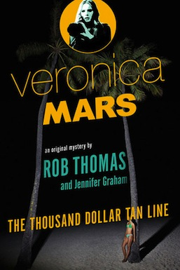 Veronica Mars the Thousand Dollar Tan Line