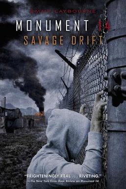 Monument 14 Savage Drift Emmy Laybourne