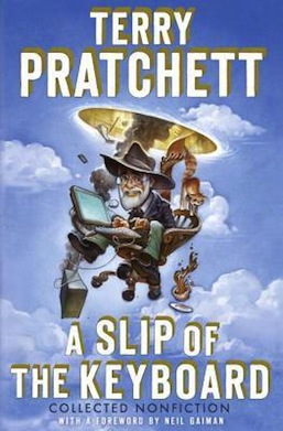 A Slip of the Keyboard Terry Pratchett