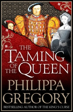 Taming of the Queen Philippa Gregory