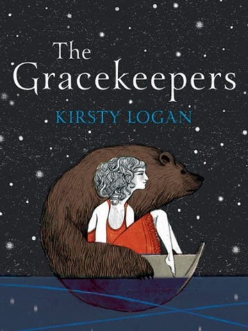 Gracekeepers Kirsty Logan Cover