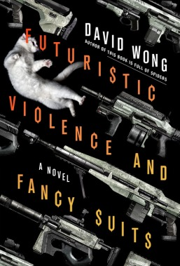 Futuristic Violence Fancy Suits David Wong