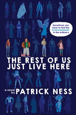 Rest of Us Just Live Here Patrick Ness