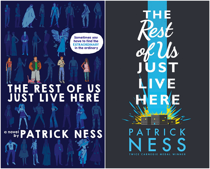 The Rest of Us Just Live Here UK US Covers Patrick Ness