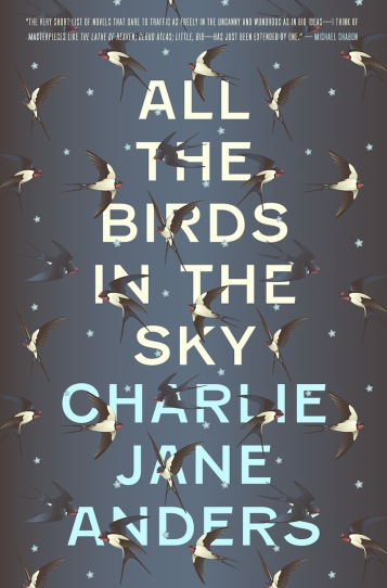 All the Birds in the Sky Cover Charlie Jane Anders