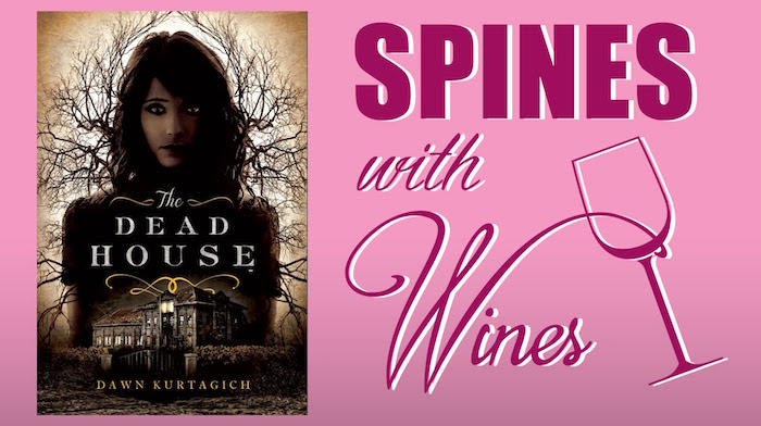 Dead House Spines with Wines