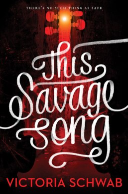 This Savage Song Victoria Schwab Cover