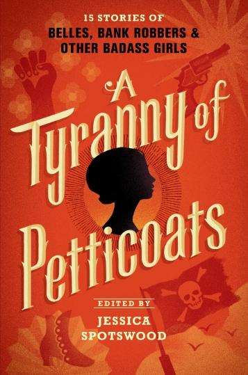 A Tyranny of Petticoats Book Cover
