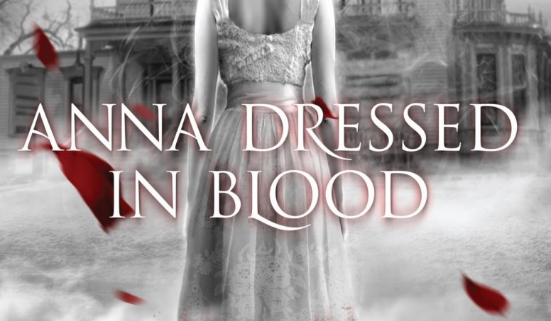 Anna Dressed in Blood Kendare Blake