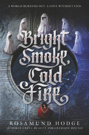 Bright Smoke Cold Fire Book Cover