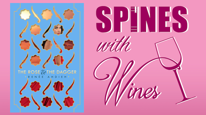 Rose and the Dagger-Renee Ahdieh Spines with Wines