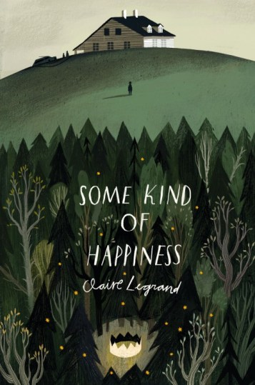 Some Kind of Happiness Claire Legrand Book Cover