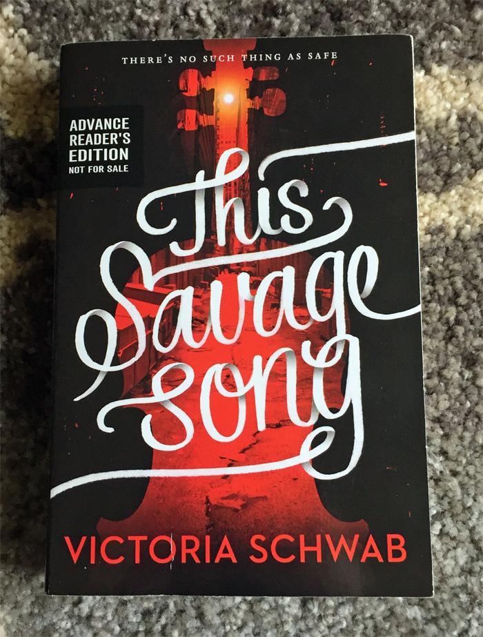 This Savage Song ARC Victoria Schwab