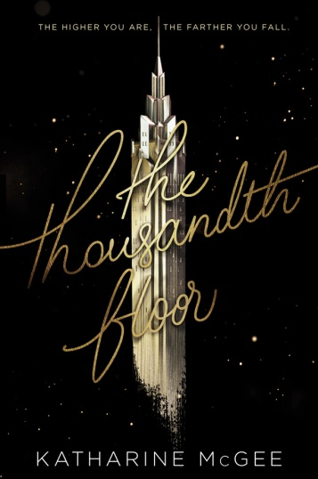 Thousandth Floor Book Cover