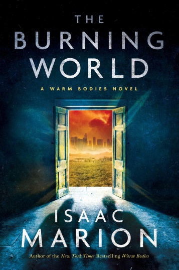 burning-world-warm-bodies-cover-isaac-marion